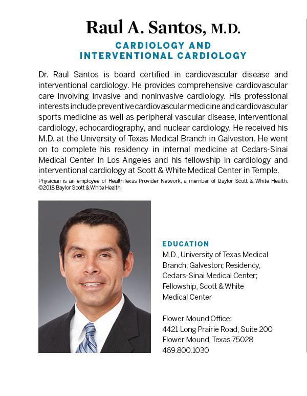 Raul A  Santos, M D  - Cardiology - Flower Mound | D
